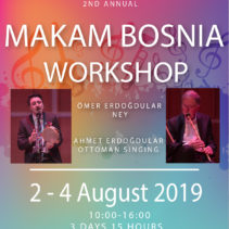 2nd Makam Bosnia Workshop 2, 3, 4 August 2019