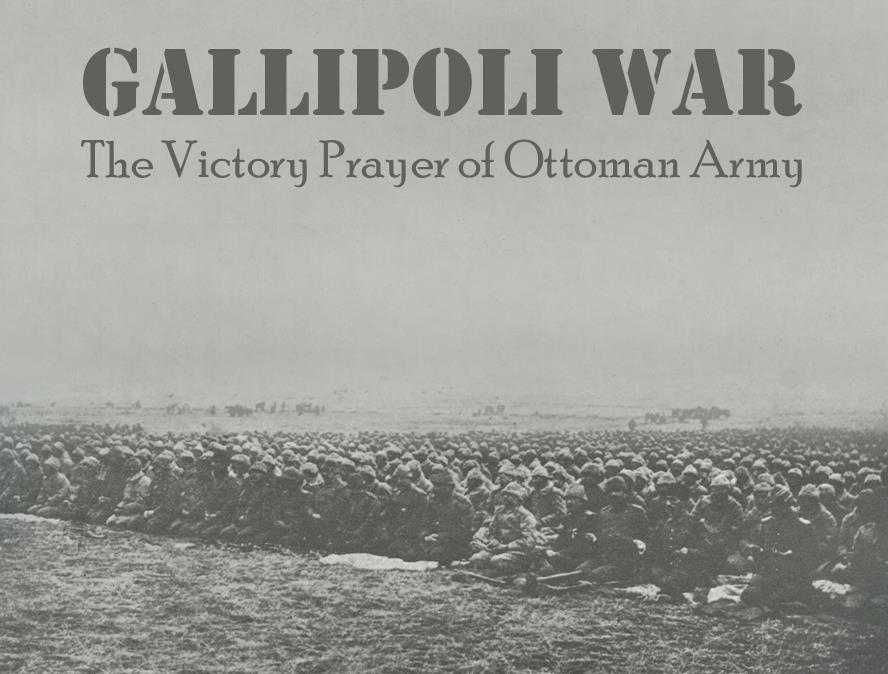 Gallipoli War Martyrs-Canakkale Sehitleri